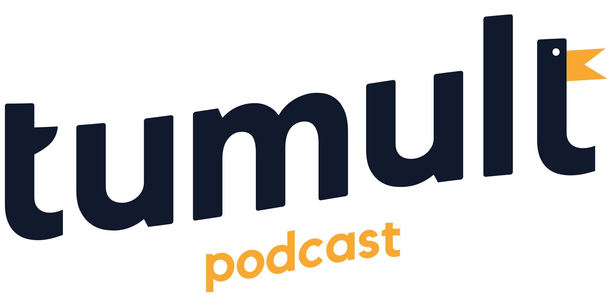 Tumult Podcast