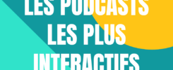 Podcasts interactifs
